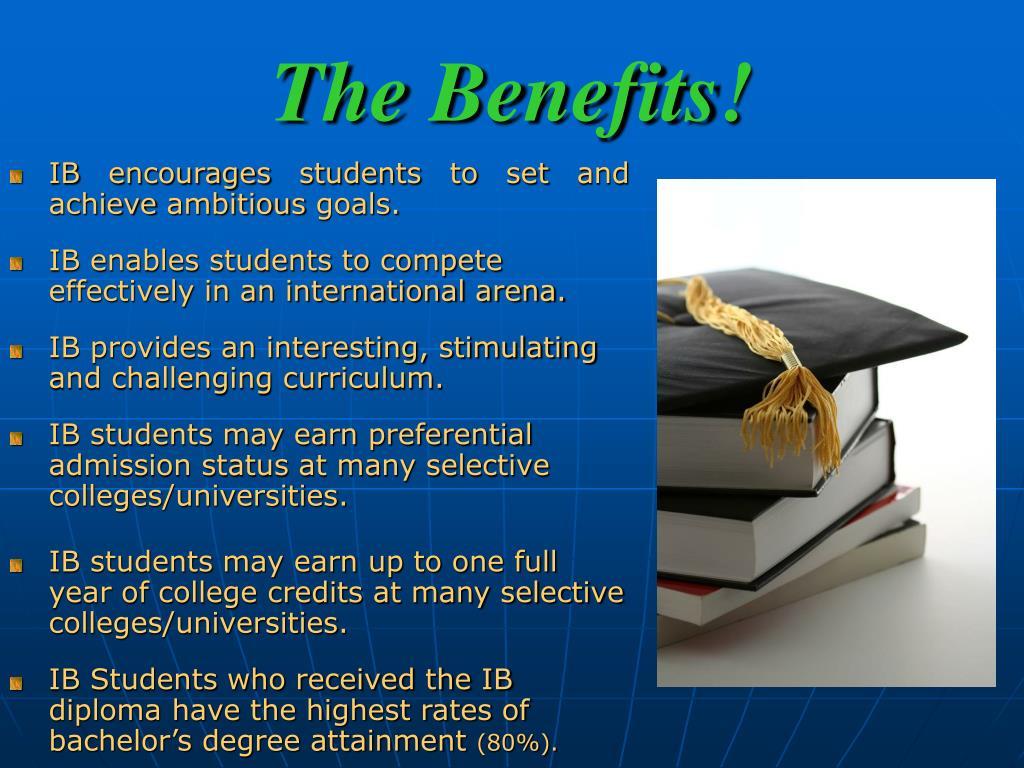 The Benefits!