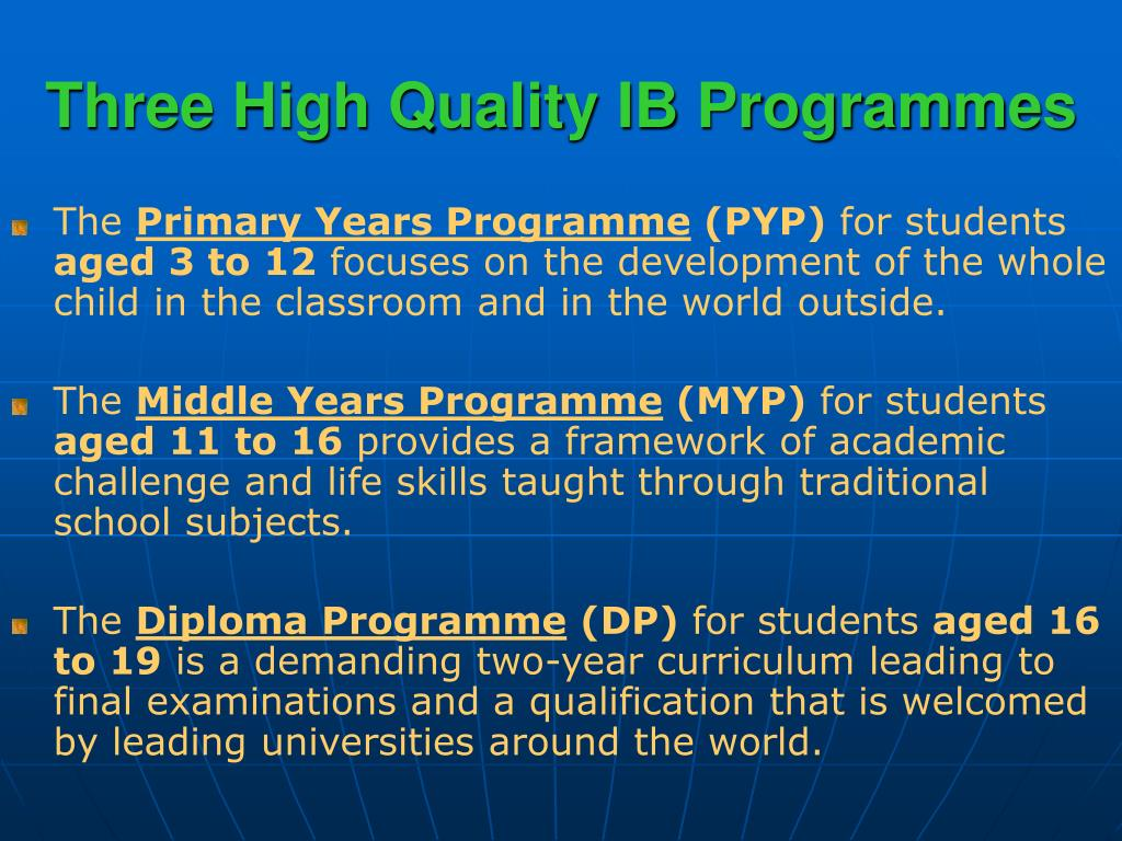 Three High Quality IB Programmes