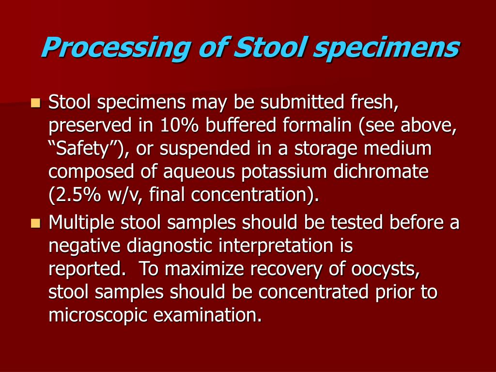 Processing of Stool specimens