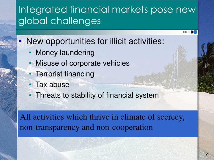 Integrated financial markets pose new global challenges