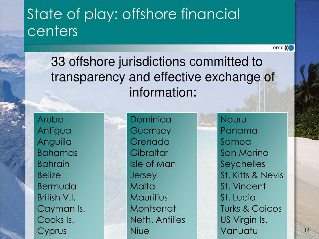 33 offshore jurisdictions committed to transparency and effective exchange of information: