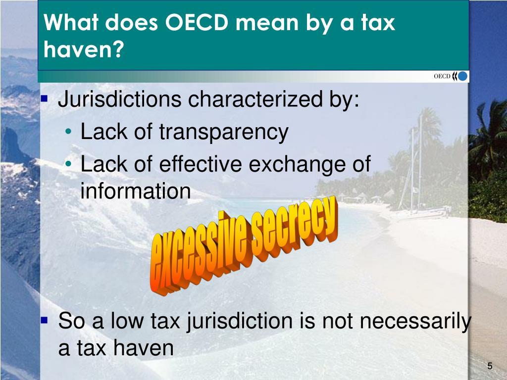 What does OECD mean by a tax haven?