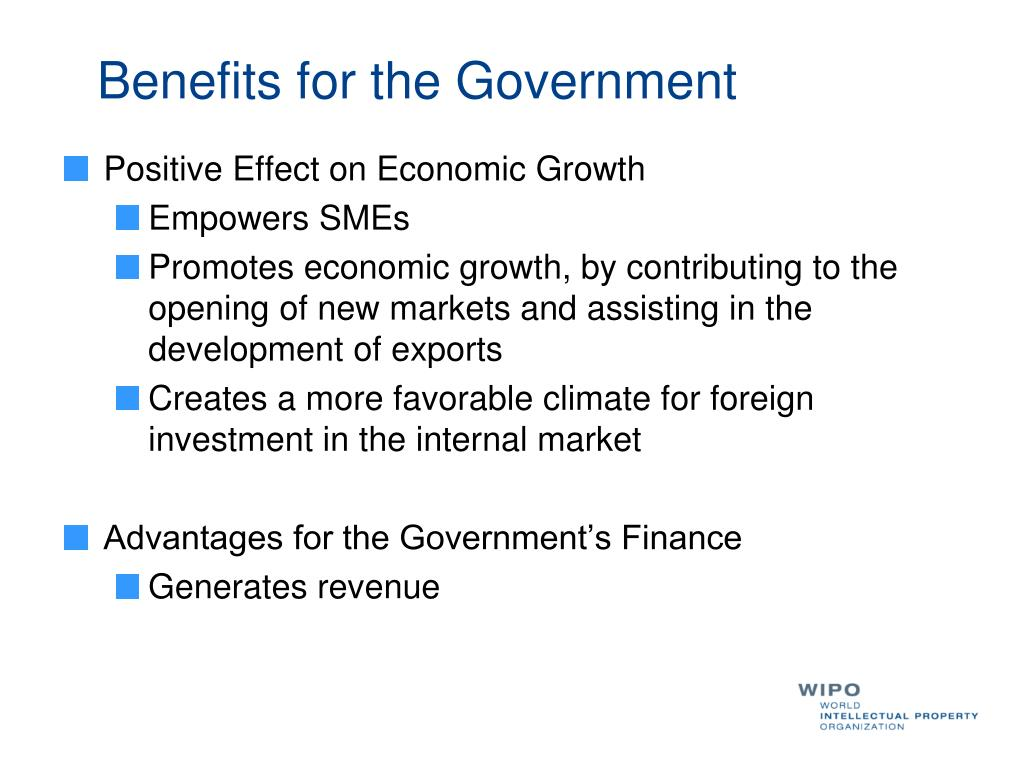Benefits for the Government