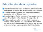 date of the international registration