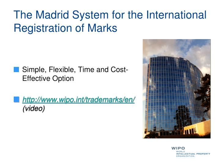 The madrid system for the international registration of marks l.jpg