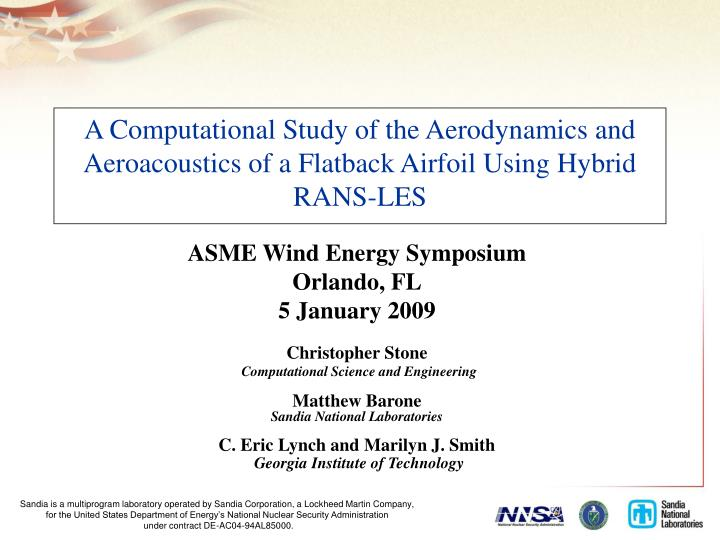 A Computational Study of the Aerodynamics and