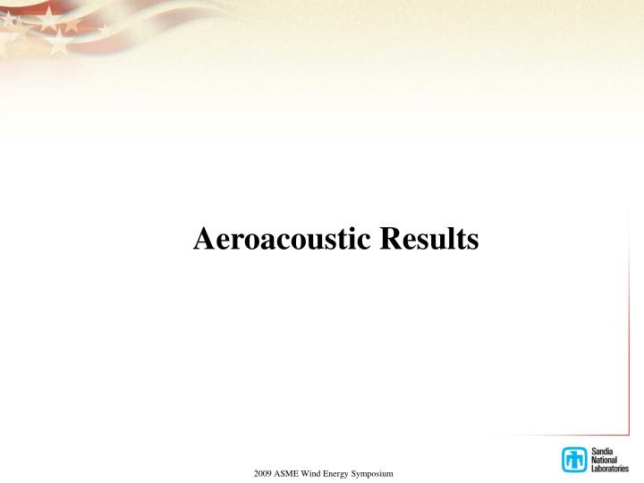 Aeroacoustic Results