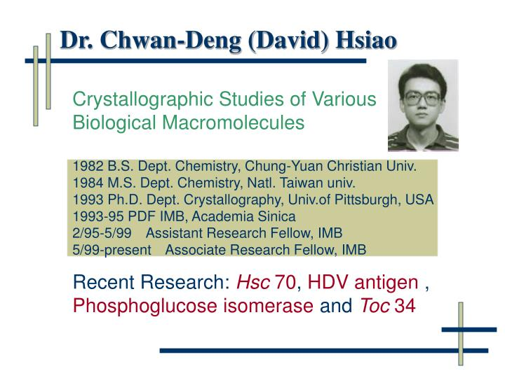 Dr. Chwan-Deng (David) Hsiao