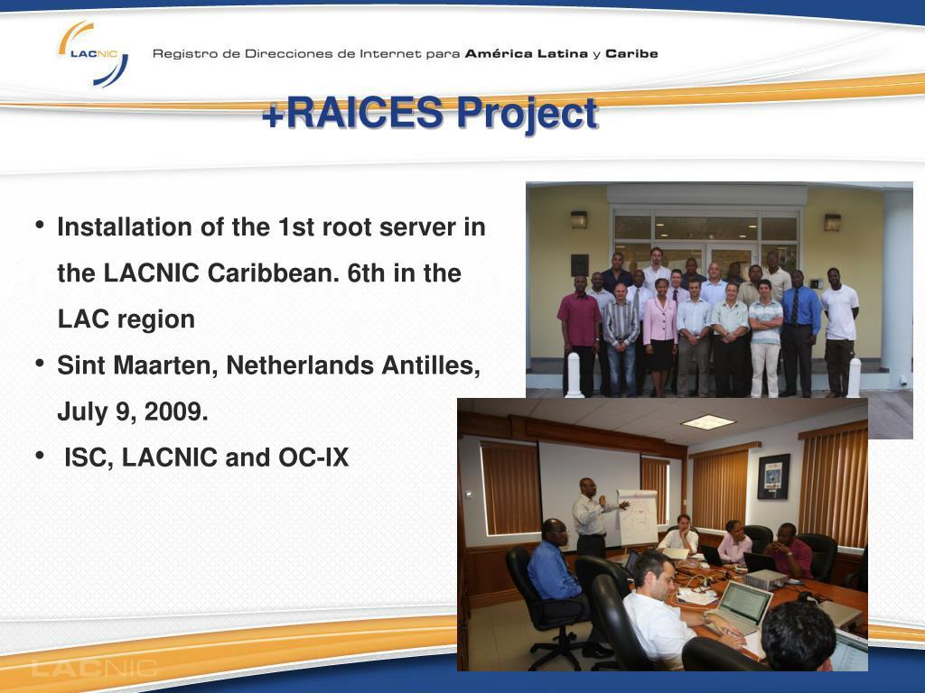 +RAICES Project