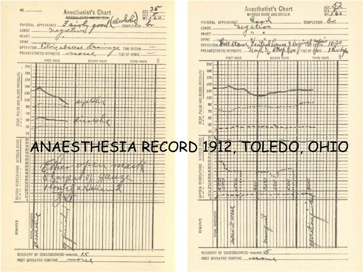 ANAESTHESIA RECORD 1912, TOLEDO, OHIO