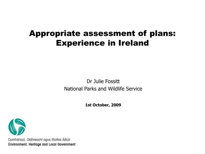 Appropriate assessment of plans experience in ireland