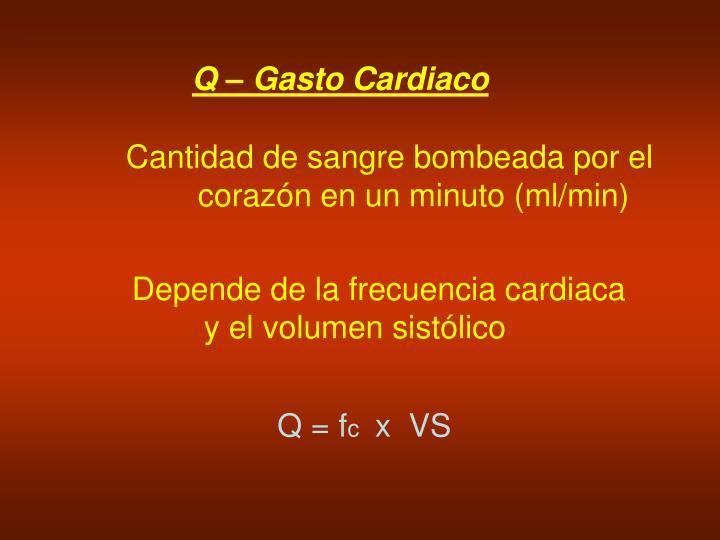Q – Gasto Cardiaco