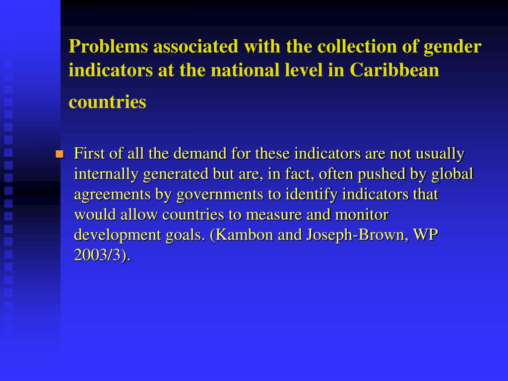 Problems associated with the collection of gender indicators at the national level in Caribbean countries