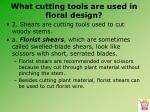 what cutting tools are used in floral design3