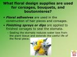 what floral design supplies are used for corsages bouquets and boutonnieres6