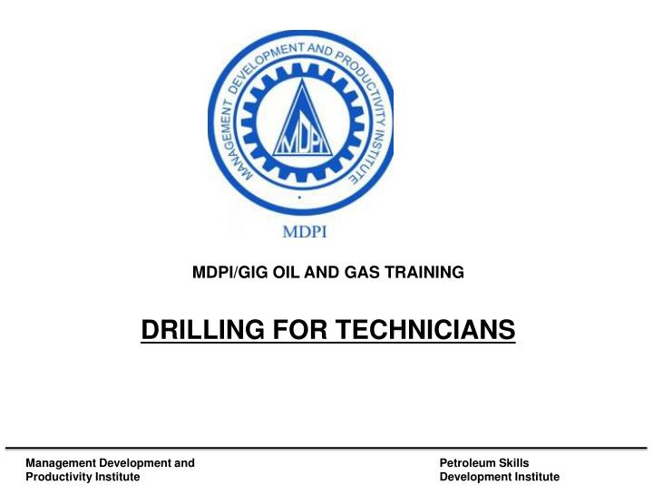MDPI/GIG OIL AND GAS TRAINING