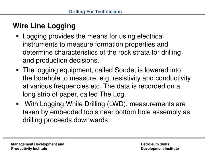 Wire Line Logging
