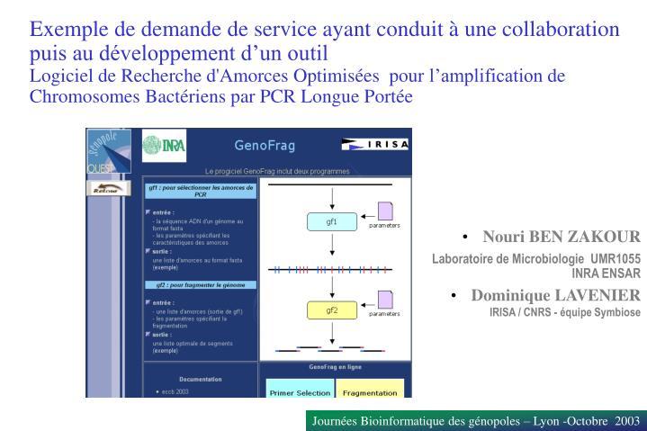 Exemple de demande de service ayant conduit à une collaboration puis au développement d'un outil