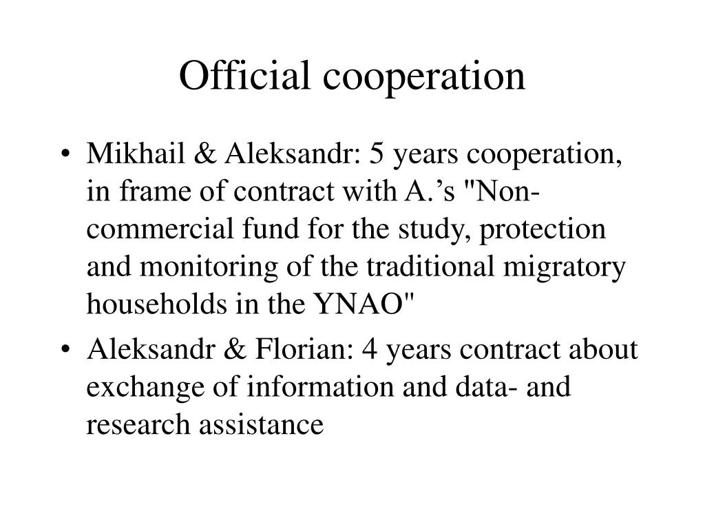 Official cooperation