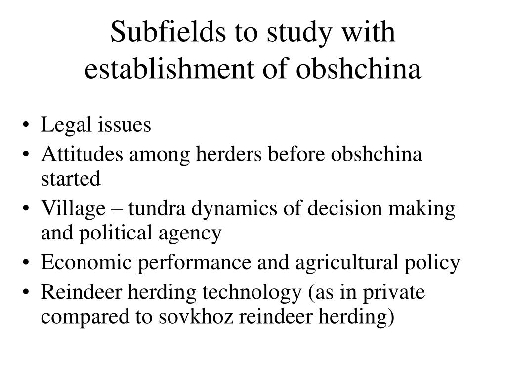Subfields to study with establishment of obshchina