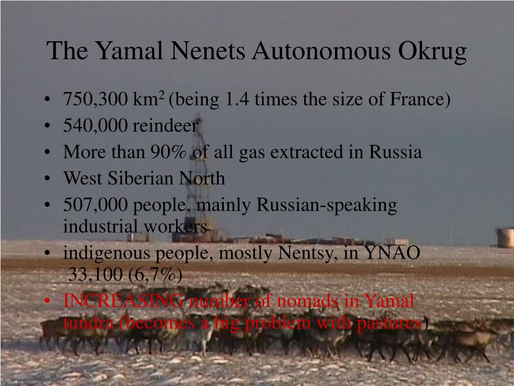 The Yamal Nenets Autonomous Okrug
