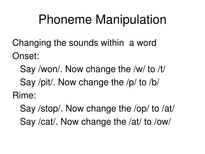 Phoneme Manipulation