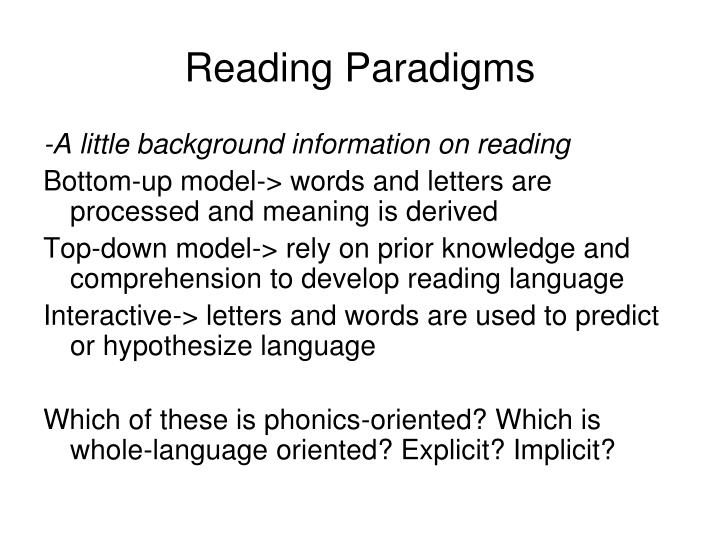 Reading Paradigms