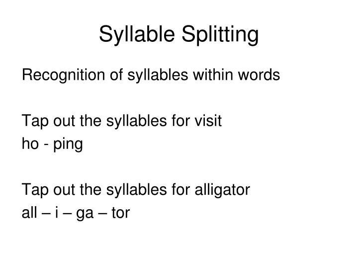 Syllable Splitting