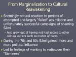 from marginalization to cultural reawakening