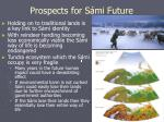 prospects for s mi future