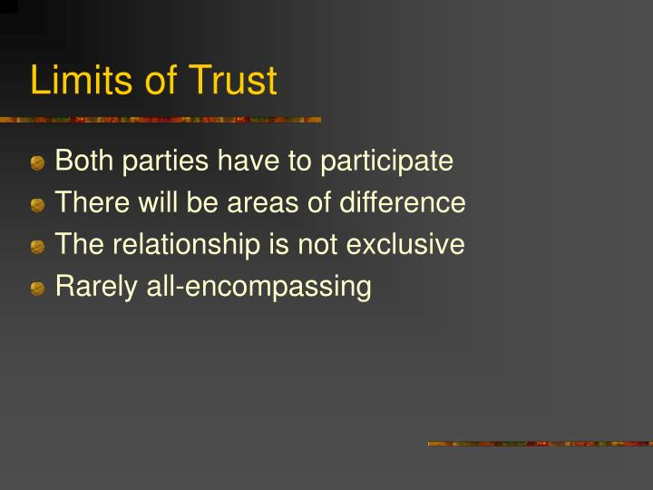 Limits of Trust