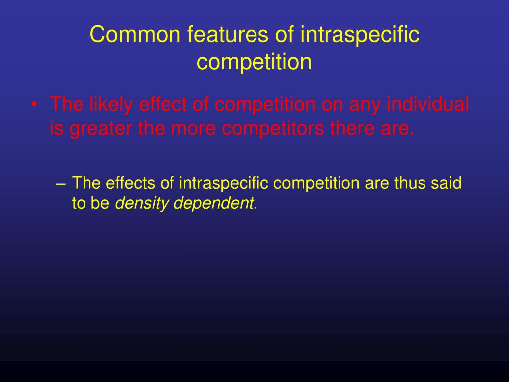 Common features of intraspecific competition