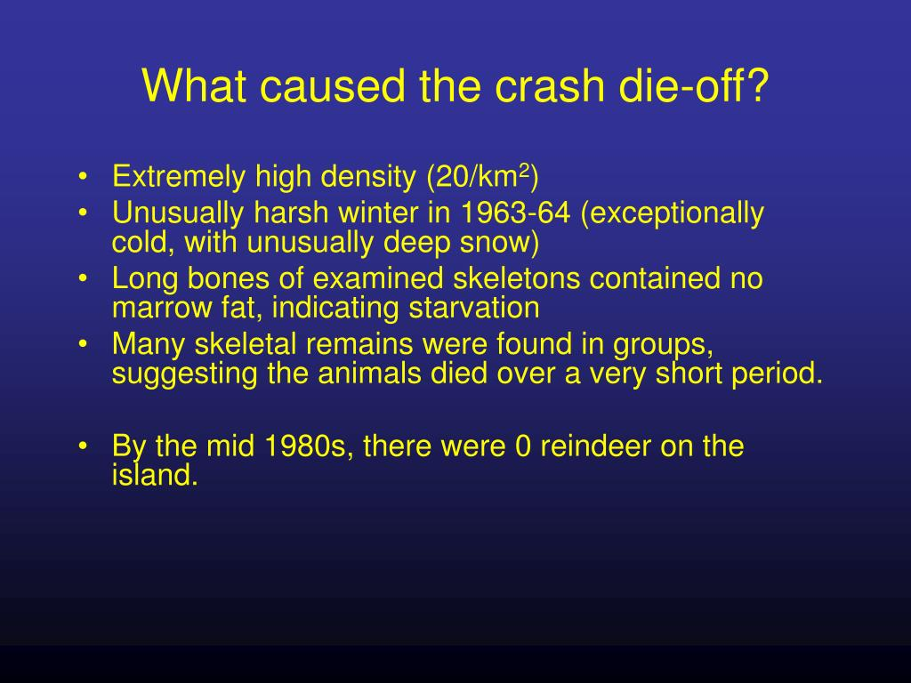 What caused the crash die-off?