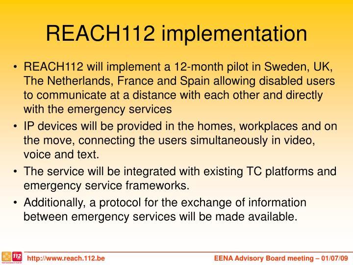 REACH112 implementation