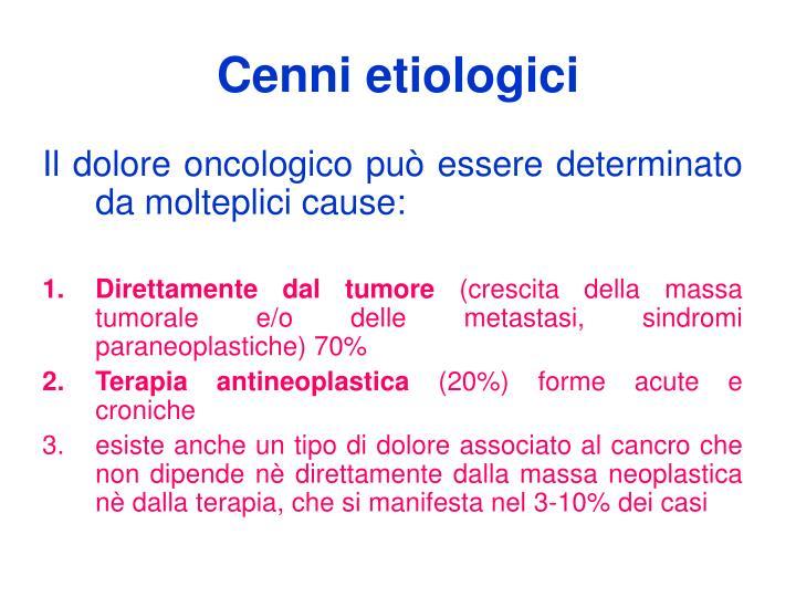Cenni etiologici