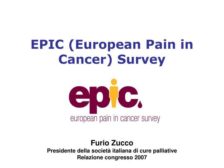 EPIC (European Pain in Cancer) Survey