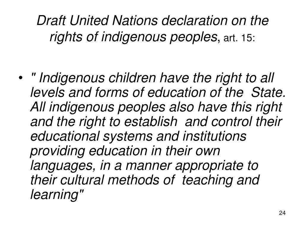 Draft United Nations declaration on the rights of indigenous peoples