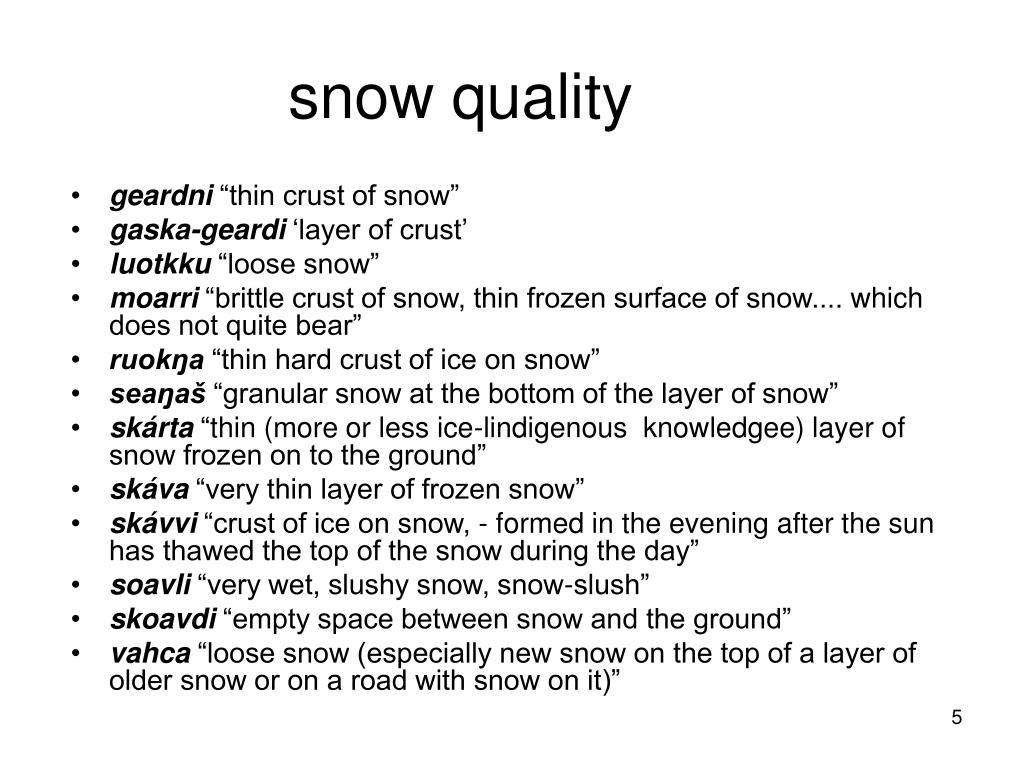 snow quality