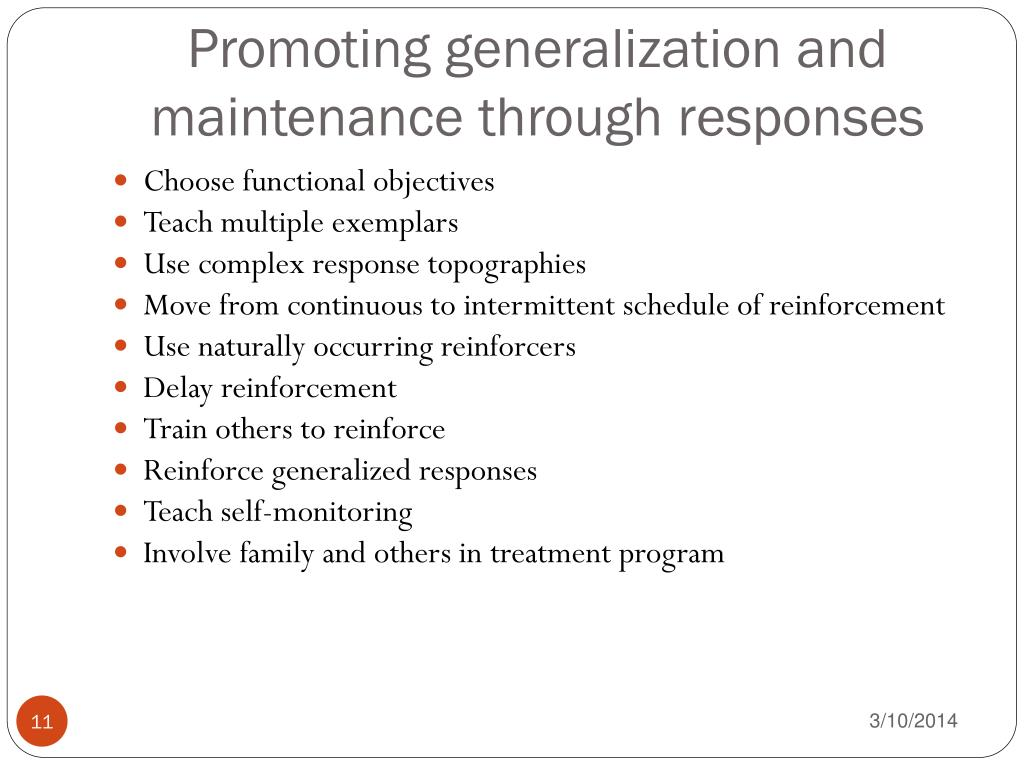 Promoting generalization and maintenance through responses
