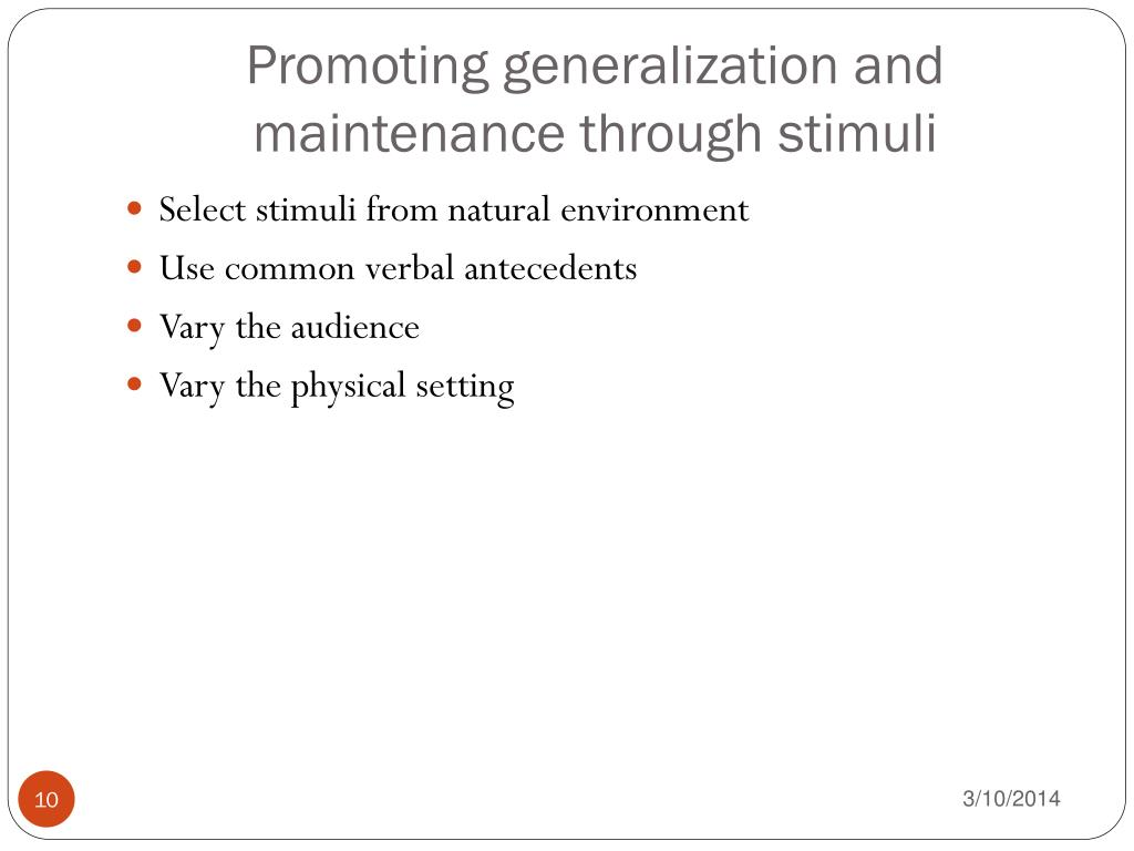 Promoting generalization and maintenance through stimuli