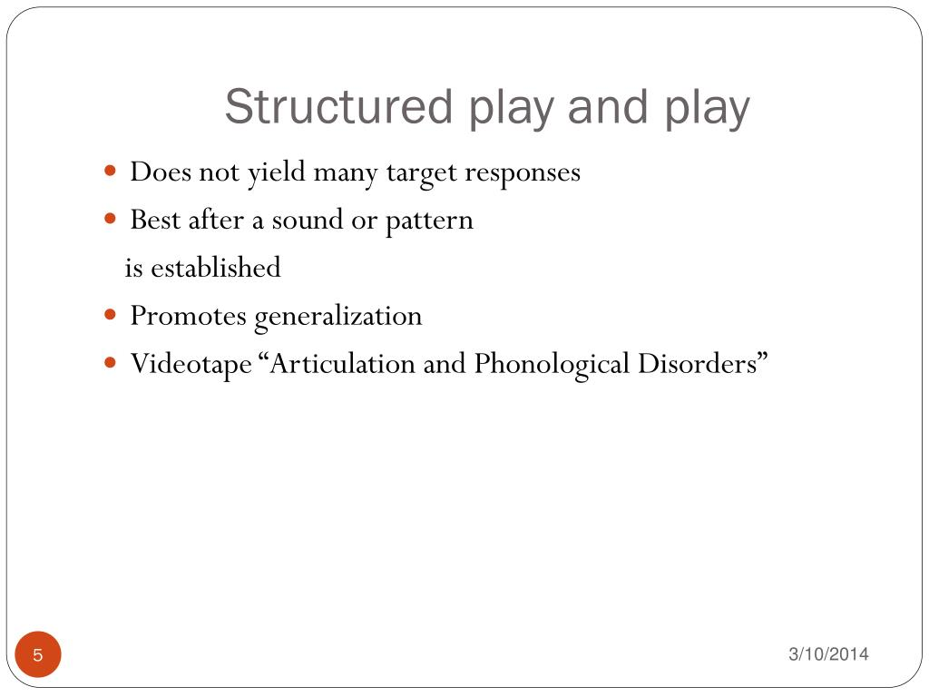 Structured play and play