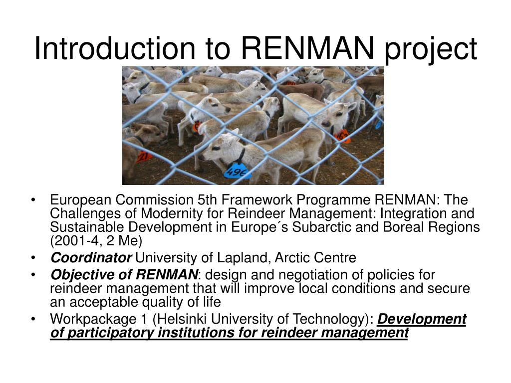 Introduction to RENMAN project