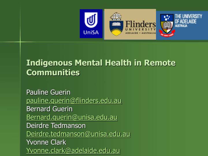 Indigenous Mental Health in Remote Communities