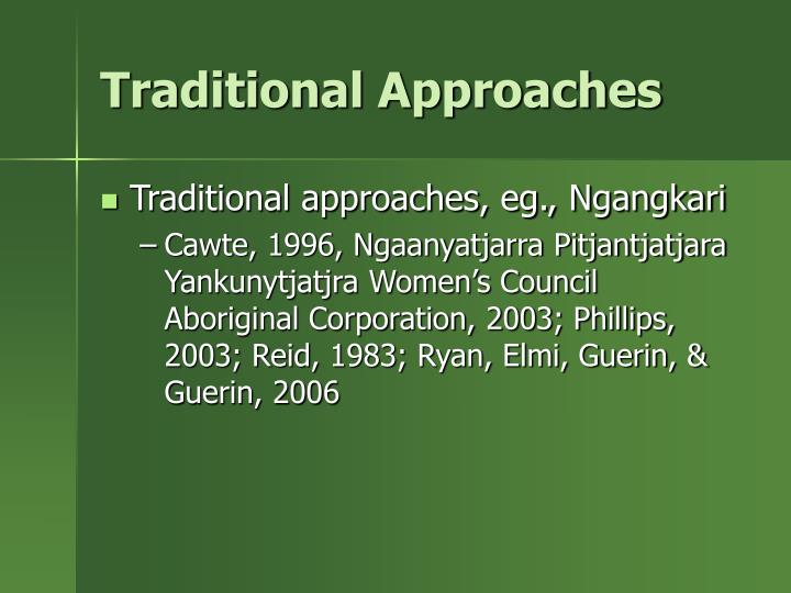 Traditional Approaches