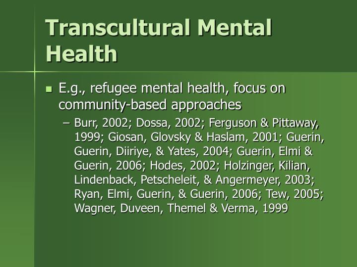 Transcultural Mental Health