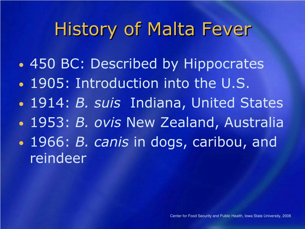 History of Malta Fever