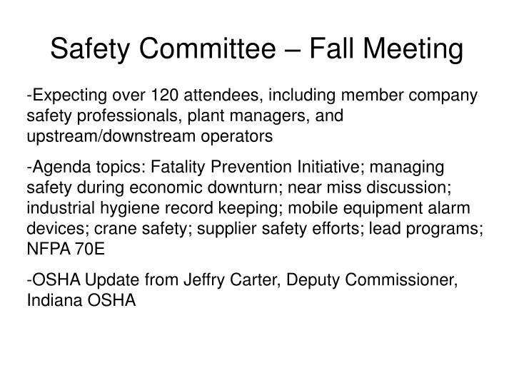 Safety Committee – Fall Meeting