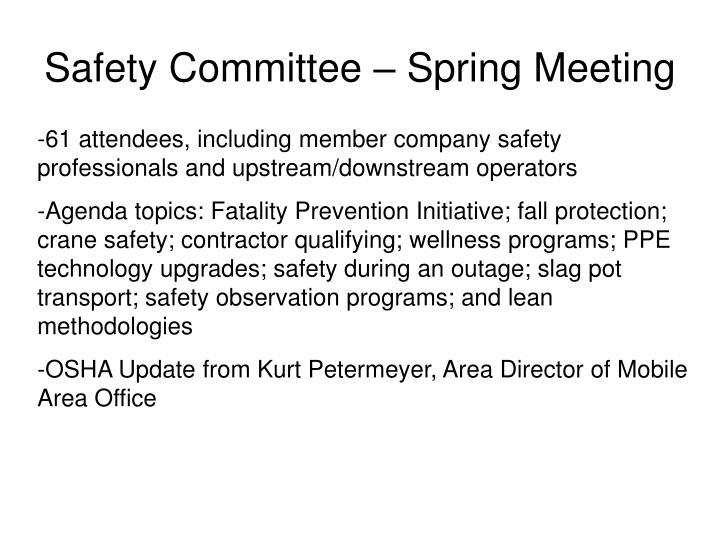 Safety Committee – Spring Meeting