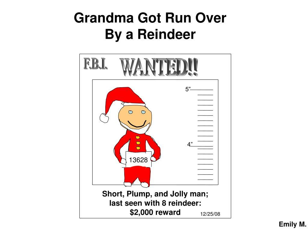 Grandma Got Run Over
