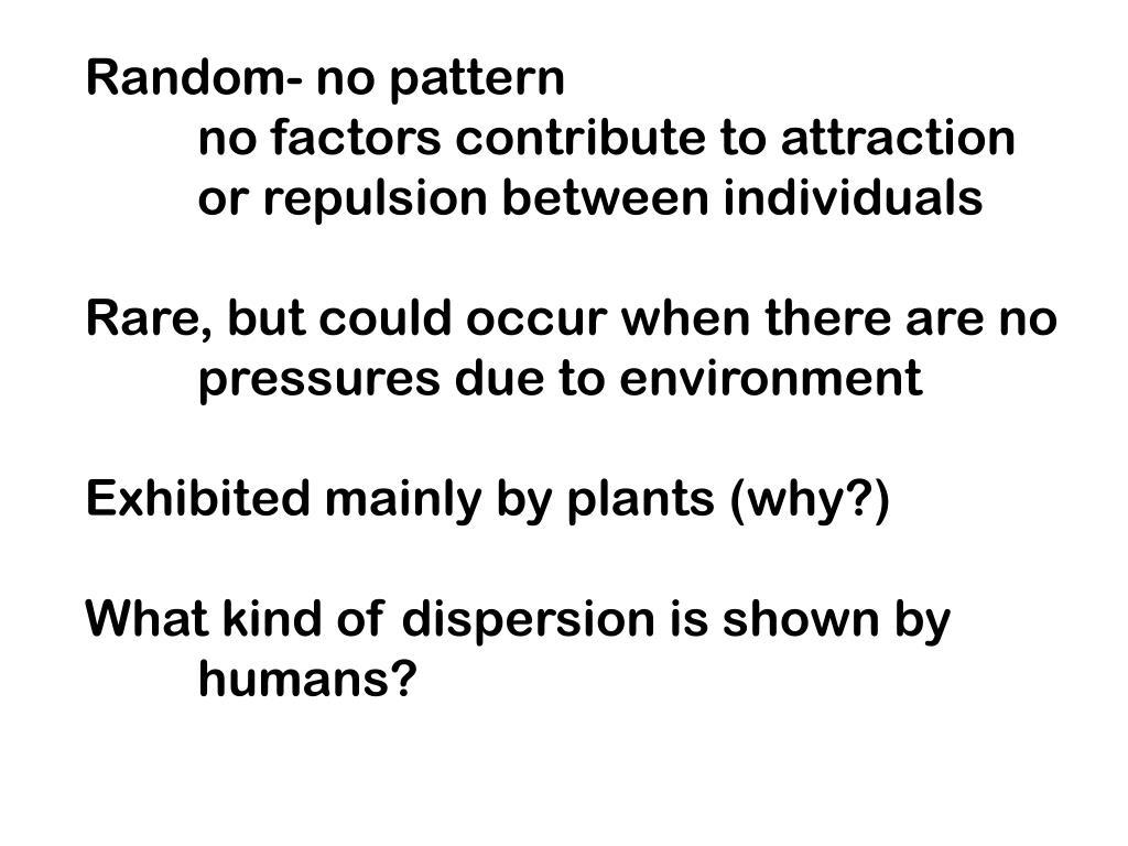 Random- no pattern